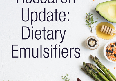 Research Update: Dietary Emulsifiers